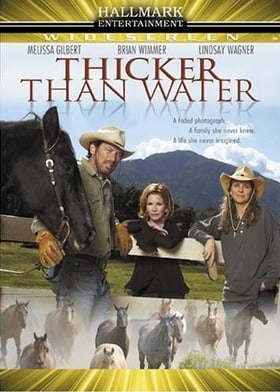 Thicker Than Water                                  (2005)