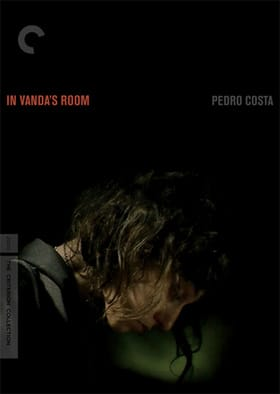 In Vanda's Room - Criterion Collection