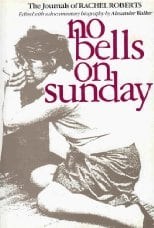 No Bells on Sunday: Journals of Rachel Roberts