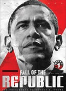 Fall of the Republic: The Presidency of Barack H. Obama