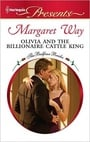 Olivia and the Billionaire Cattle King (The Balfour Brides #8)
