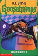 Goosebumps: Monster Blood II (No. 18)