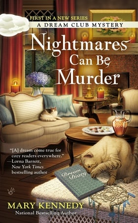 Nightmares Can Be Murder: A Dream Club Mystery