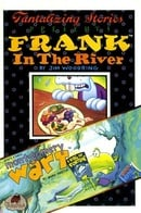 Frank in the River