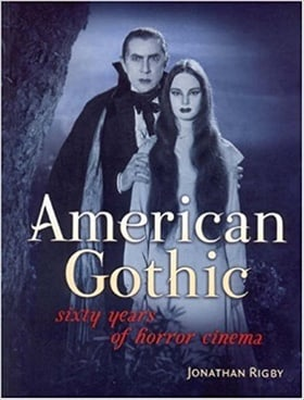 American Gothic: Sixty Years of Horror Cinema