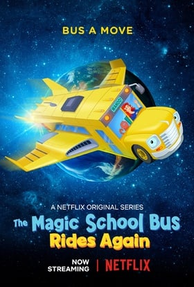 The Magic School Bus Rides Again                                  (2017- )