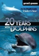 20 Years With Dolphins