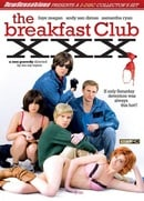 The Breakfast Club: A XXX Parody