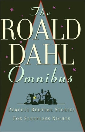 The Roald Dahl Omnibus - Perfect Bedtime Stories For Sleepless Nights