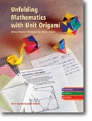 Unfolding Mathematics with Unit Origami