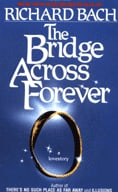 The Bridge Across Forever: A Lovestory