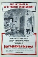 How to Murder a Rich Uncle