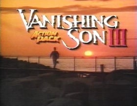Vanishing Son III