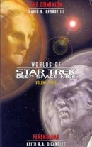 Worlds of  Star Trek: Deep Space Nine -  Volume 3: The Dominion and Ferenginar