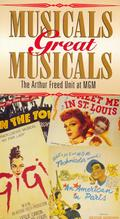 """""""Great Performances"""" Musicals Great Musicals: The Arthur Freed Unit at MGM"""