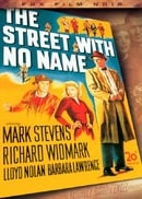 The Street with No Name (Fox Film Noir)