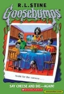 Say Cheese and Die-Again! (Goosebumps)