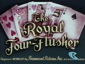 The Royal Four-Flusher