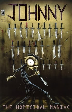 Johnny the Homicidal Maniac, No. 1