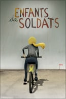 Enfants de soldats (Children of soldiers)