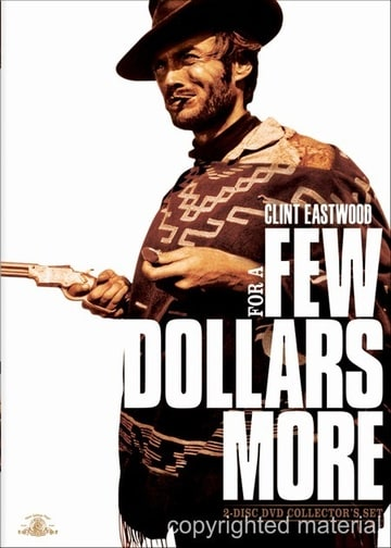 For a Few Dollars More (Two-Disc Collector