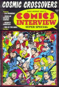DAVID ANTHONY KRAFT'S COMICS INTERVIEW SPECIAL EDITION: COSMIC CROSSOVER
