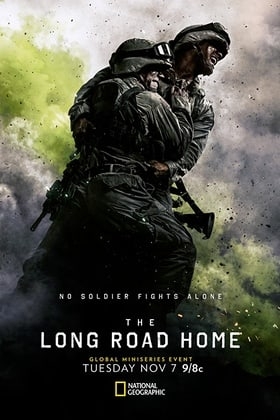The Long Road Home                                  (2017- )