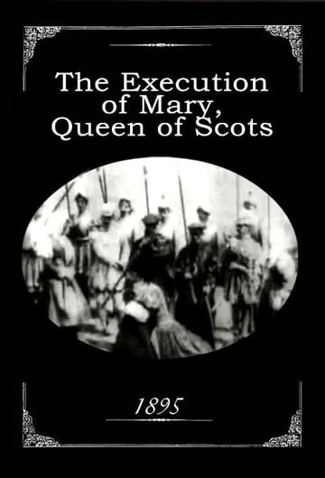 The Execution of Mary, Queen of Scots (1895)