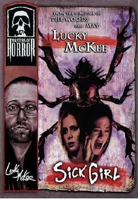 Masters of Horror: Sick Girl (Lucky McKee)