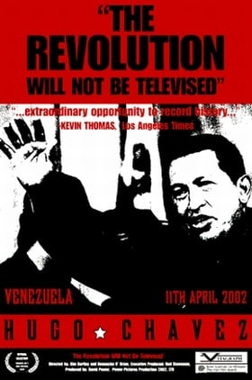 The Revolution Will Not Be Televised                                  (2003)