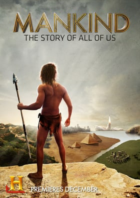 Mankind the Story of All of Us                                  (2012-2012)