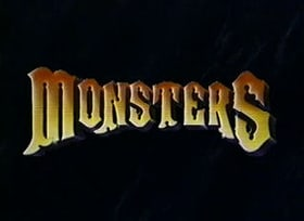 Monsters                                  (1988-1990)
