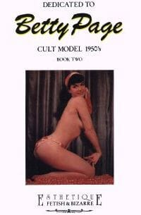 The Sexy Files of Bettie Page - Cult Model 1950s - Book Three