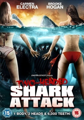 2 Headed Shark Attack (2012)