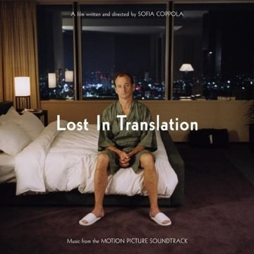 Lost in Translation: Music from the Motion Picture Soundtrack