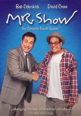 Mr. Show with Bob and David                                  (1995-1998)